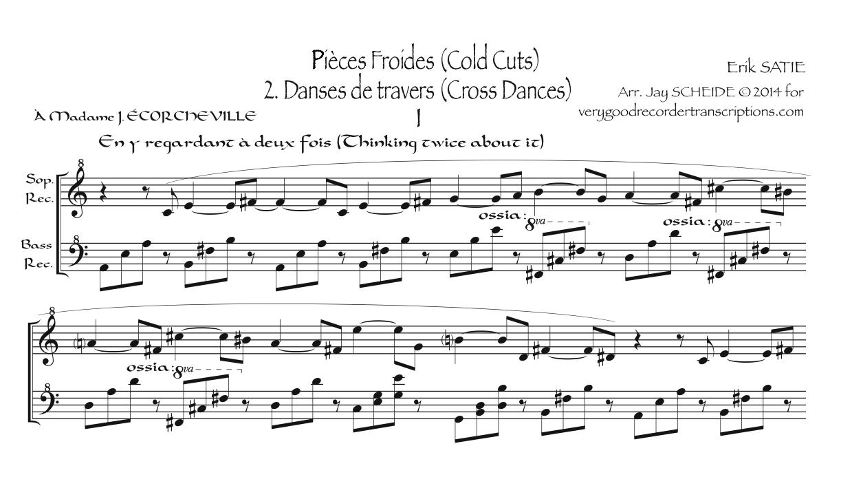 *Pièces Froides*, Part 2—Danses de travers, arr. for soprano & bass recorders
