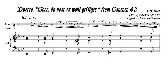 """Duet, """"Gott, du hast es wohl gefüget,"""" from Cantata 63"""