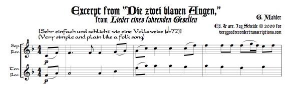 """Excerpt from """"Die zwei blauen Augen"""", No. 4 from *Lieder eines fahrenden Gesellen*, duet for alto & bass recorders, or soprano & tenor"""
