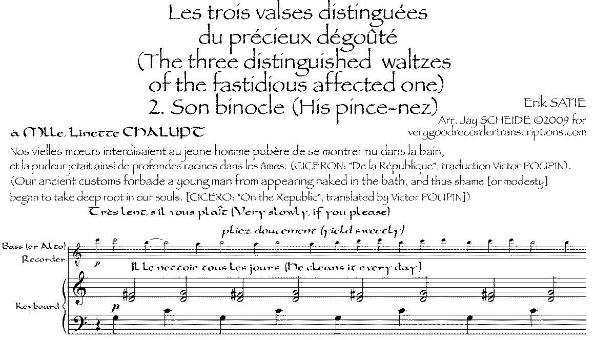 """""""Son Binocle,"""" from *Les trois valses distinguées du précieux dégoûté*, for bass recorder (or alto) in two different versions."""