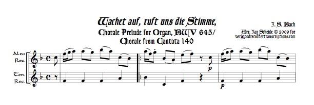 """Wachet auf, ruft uns die Stimme,"" Chorale Prélude BWV 645, duet for alto & tenor recorders"