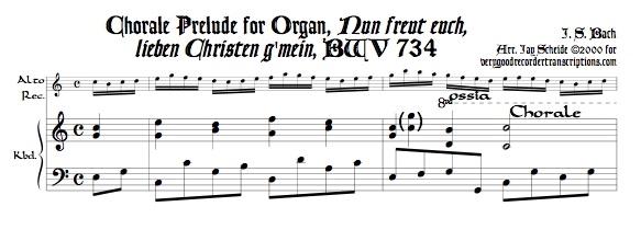 """Chorale Prélude, """"Nun freut euch, lieben Christen g'mein"""" BWV 734"""