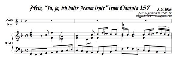 """Aria, """"Ja, ja, ich halte Jesum feste,"""" from Cantata 157"""