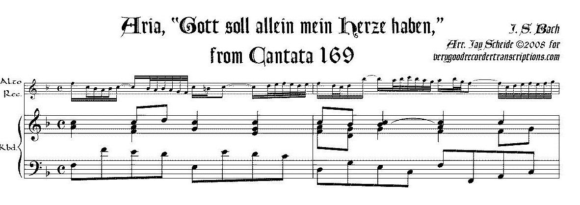 """Aria, """"Gott soll allein mein Herze haben,"""" from Cantata 169"""