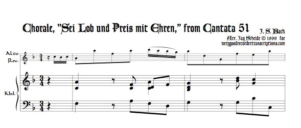 """Chorale, """"Sei Lob und Preis mit Ehren,"""" from Cantata 51"""