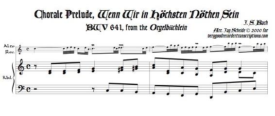 """Chorale Prélude, \""""Wenn wir in höchsten Nöthen sein,\"""" BWV 641"""