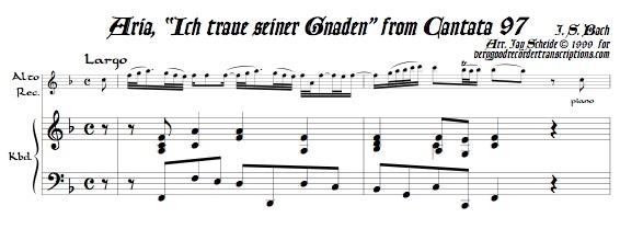 """Aria, """"Ich traue seiner Gnaden,"""" from Cantata 97"""