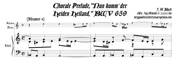 """Chorale Prélude, """"Nun komm' der Heiden Heiland"""", BWV 659"""