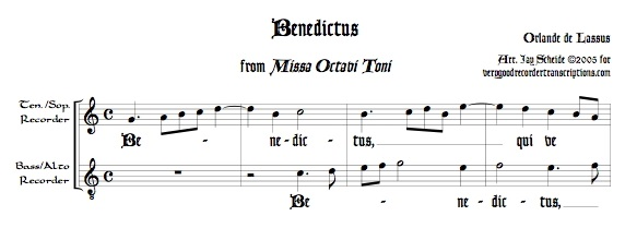 """Benedictus"" from *Missa Octavi Toni*, arr. for recorder duet (various recorders possible)"