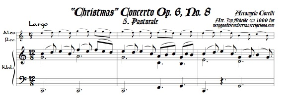 "Pastorale from ""Christmas"" Concerto, Op. 6, No. 8, for alto recorder—doubling tenor—and keyboard"