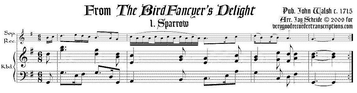 Eight tunes from *The Bird Fancyer's Delight*, arr. for soprano recorder & keyboard