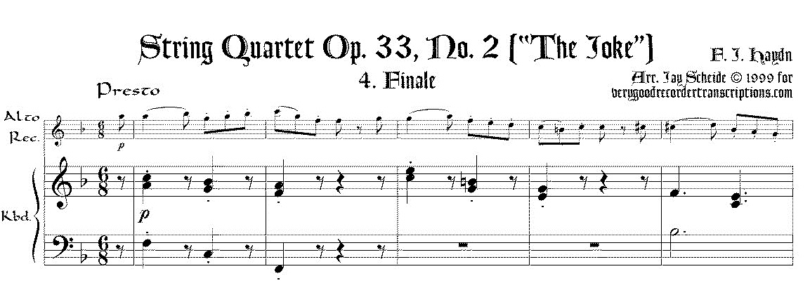 "Quartet, Op. 33 No. 2, ""Joke,"" Finale"