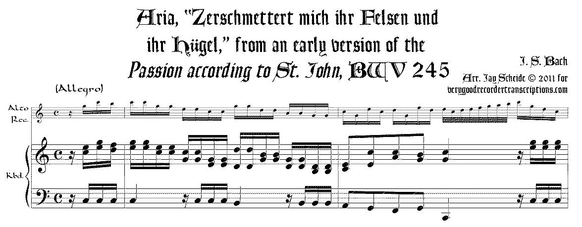 """Aria, """"Zerschmettert mich ihr Felsen und ihr Hügel,"""" from an early version of the *St. John Passion*, BWV 245"""