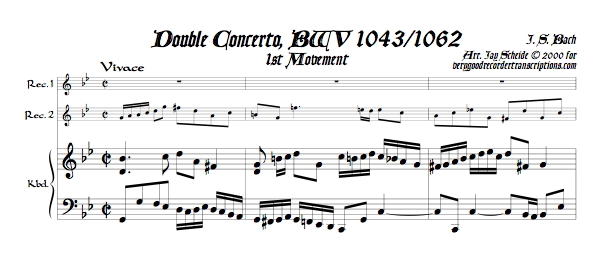 Concerto for 2 Violins, BWV 1043, all three mvmts., arr. for 2 recorders & kbd.