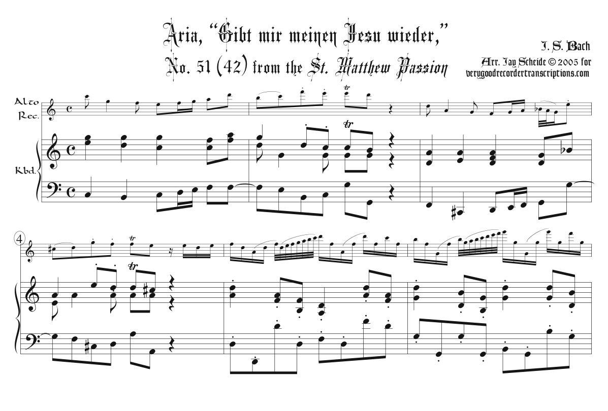 """Aria, """"Gibt mir meinen Jesu wieder,"""" from the *St. Matthew Passion*, BWV 244"""