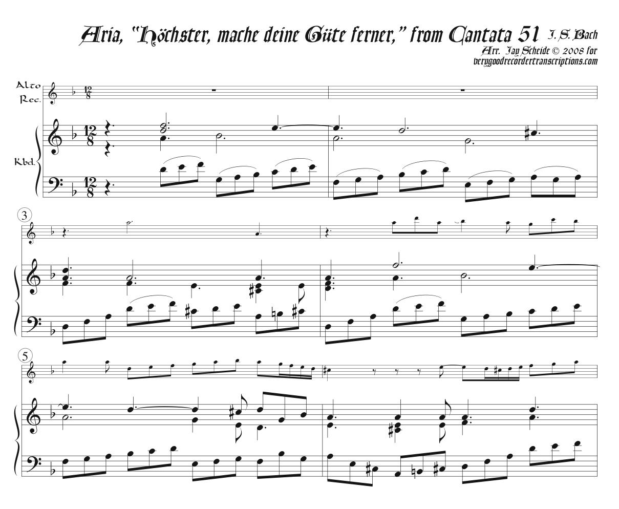 """Aria, """"Höchster, mache deine Güte ferner,"""" from Cantata 51"""