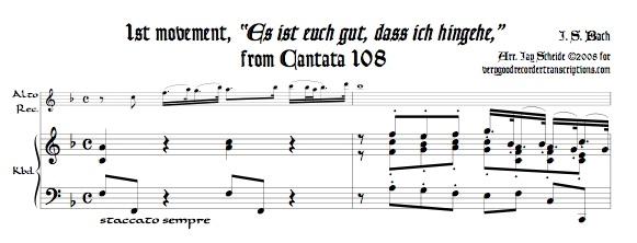"""Opening, """"Es ist euch gut, dass ich hin gehe,"""" from Cantata 108"""