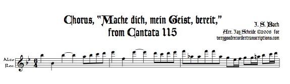 """Chorus, """"Mache dich, mein Geist, bereit,"""" from Cantata 115"""