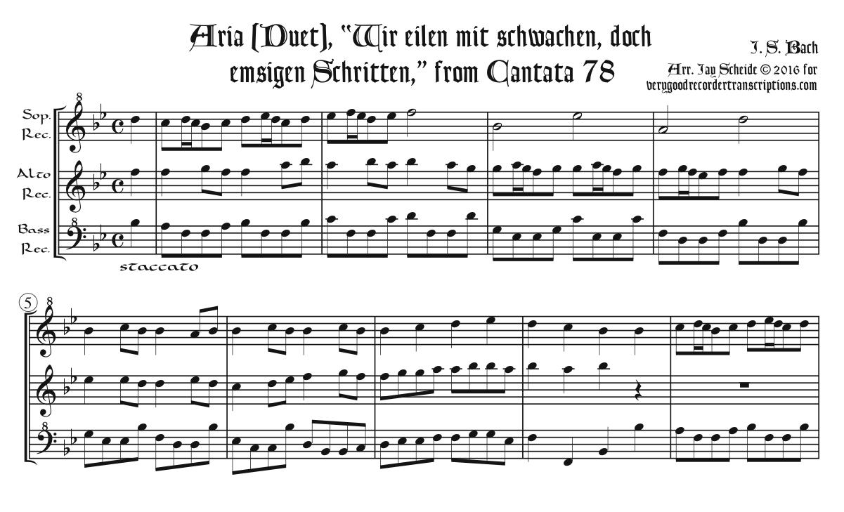 """2nd Mvmt. of Cantata 78, """"Wir eilen, mit schwachen, doch emsigen Schritten,"""" arr. for soprano, alto & bass recorders"""