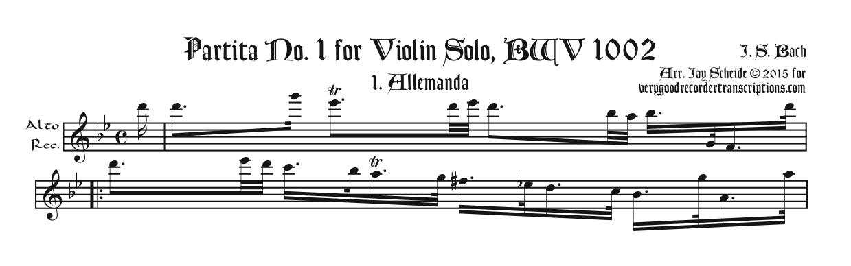 "Partita No. 1, BWV 1002, now complete (See also ""Pieces for Recorder and Keyboard"")"