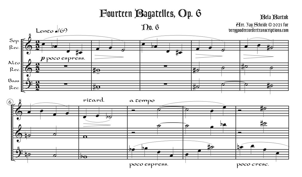 """No. 6, """"Lento,"""" from *14 Bagatelles*, Op. 6, arr. for Recorder Trio"""