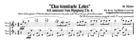 """Das himmlische Leben,"" finale of Symphony No. 4, arr. for alto & bass recorders"
