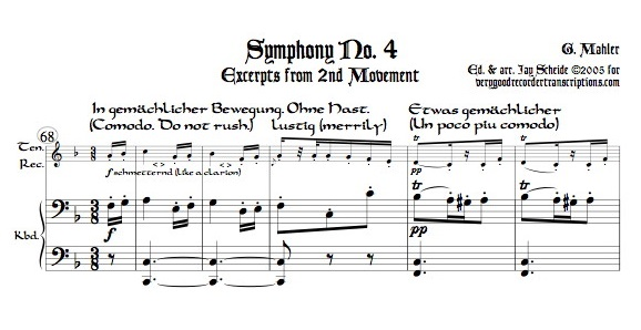 Excerpts from Symphony No. 4, 2nd Mvmt., arr. for tenor recorder with shift to soprano
