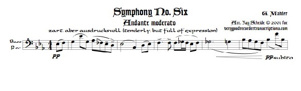 Andante moderato from Symphony No. 6, for Bass recorder doubling Alto, Tenor and Soprano