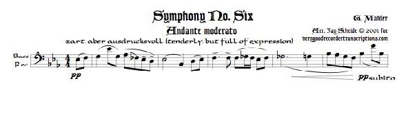 Andante moderato from Symphony No. 6, for Bass recorder doubling Alto, Tenor and Soprano