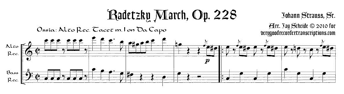 Radetzky March, for alto—doubling C instrument—and bass recorders