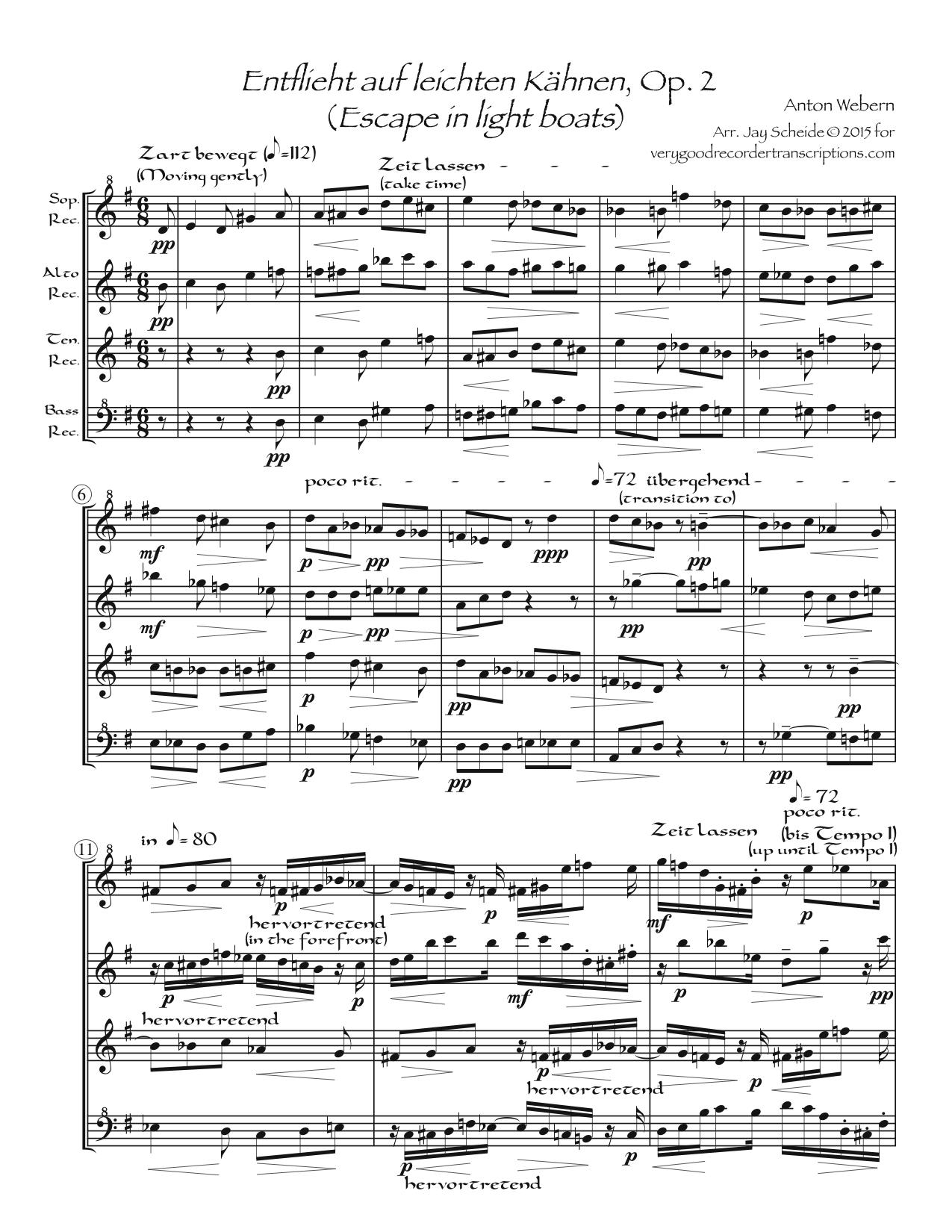 *Entflieht auf leichten Kähnen*, Op. 2, arr. for SATB recorders