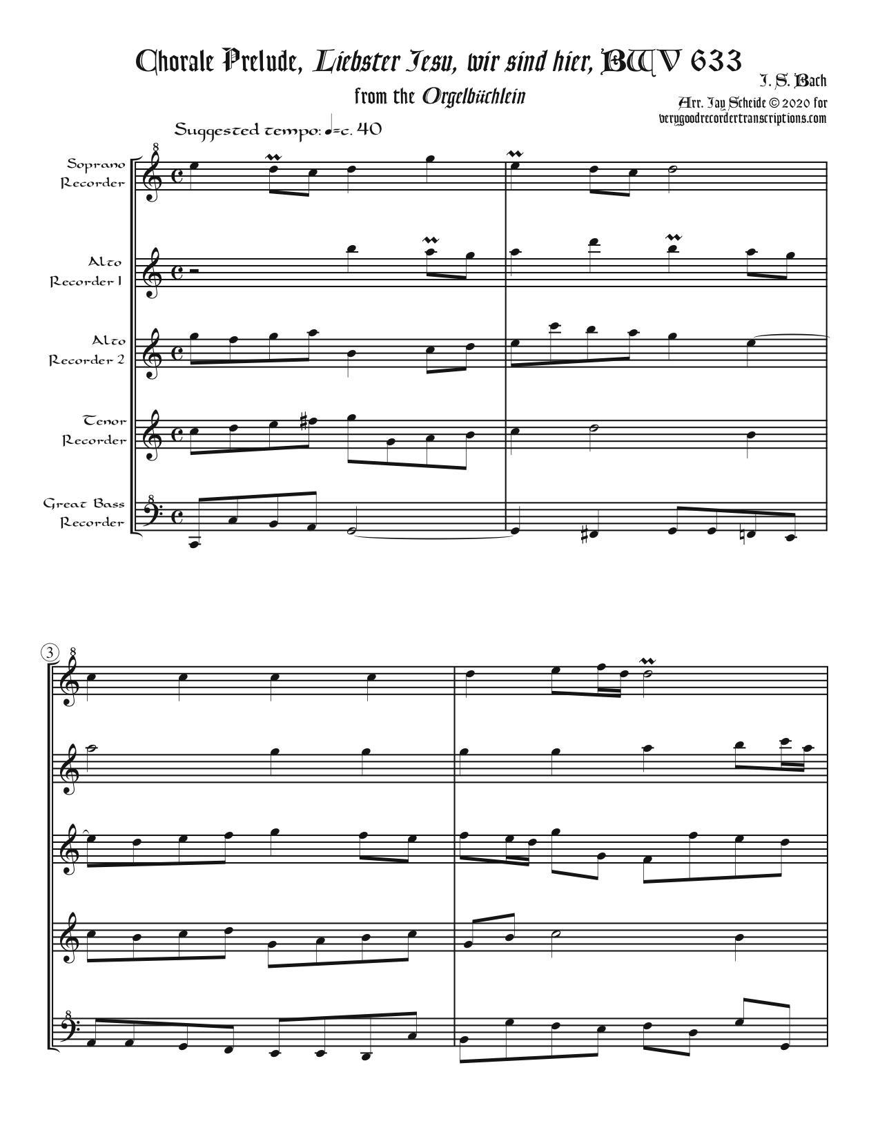 """Chorale Prelude, """"Liebster Jesu, wir sind hier"""", BWV 633, arr. for Recorder Quintet"""